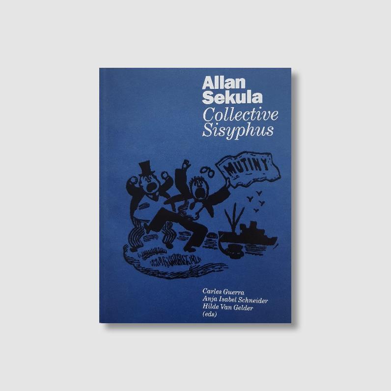 collective-sisyphus-allan-sekula